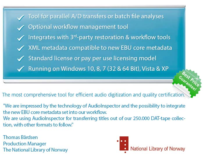 State-of-the-art tool for parallel audio digitization\nAutomated quality assessment at leading standards\nNo big upfront investment – therefore no risc\nUsage based fee – 1 € per transferred program hour